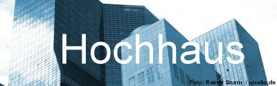 Hochhaus Immobilien